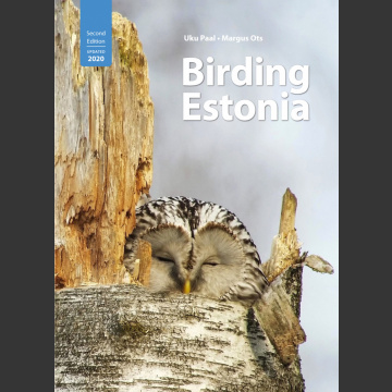 Birding Estonia 2nd edit, Paal & Ots 2020