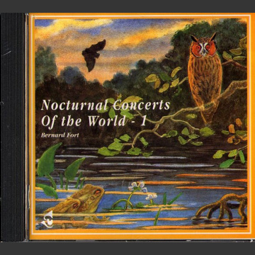 Nocturnal concerts of the world vol 1, CD; Bernard Fort
