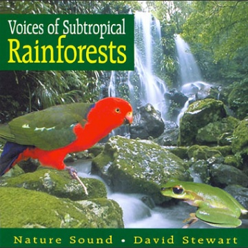 Voices of Subtropical Rainforests - Australia
