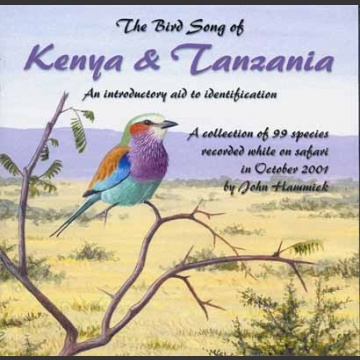 Bird Song of Kenya & Tanzania; John Hammick