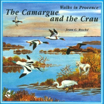 Walks on Provence, Camargue and the Crau CD; Roché, J.