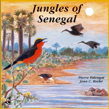 Jungles of Senegal CD; Roché, J. C. & Palengat, P.