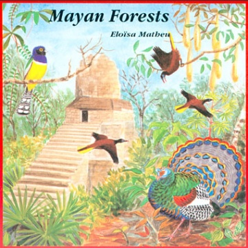 Mayan Forests CD; E. Matheu