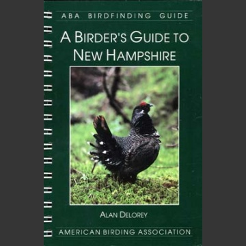 ABA, a Birder's Guide to New Hamshire (Delorey, A. 1996)