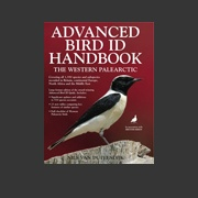 Advanced Bird Id Handbook Western Palearctic (Duivendijk, 2011)