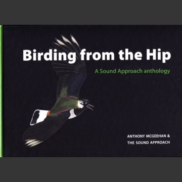 Birding from the Hip (McGeehan, A. 2009)