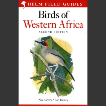 Birds of Western Africa (Borrow, N. & Demey, R. 2014)
