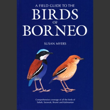 Birds of Borneo (Myers, S. 2009)
