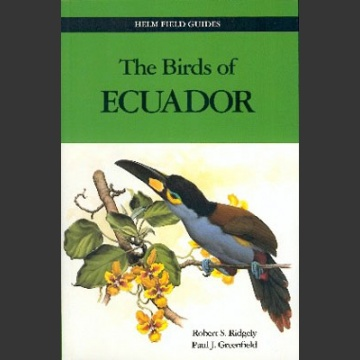 Birds of Ecuador (Ridgely & Greenfield 2001)