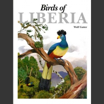 Birds of Liberia (Gatter, W 1997)