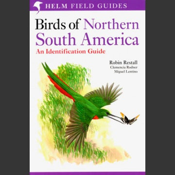 Birds of Northern South America, osa 2 (Restall, R. 2006)