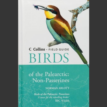 Birds of Palearctic: Non-Passerines (Arlott, N. 2009)