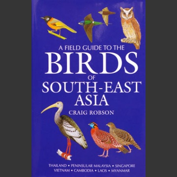 Birds of South-East Asia (Robson 2008)
