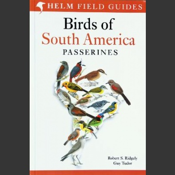 Birds of South America Passerines Ridgely, (R. S. & Tudor,G. 2009)
