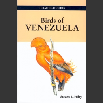 Birds of Venezuela (Hilty, S. L. 2003)