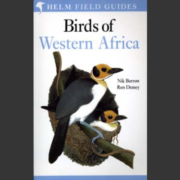 Birds of Western Africa (Borrow, N. & Demey, R. 2004)
