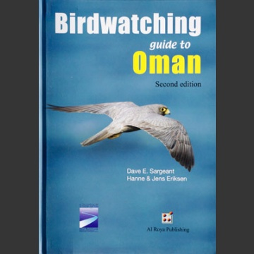 Birdwatching Guide to Oman (Eriksen, H. 2008)