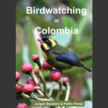 Birdwatching in Colombia (Beckers, J. ym. 2013)