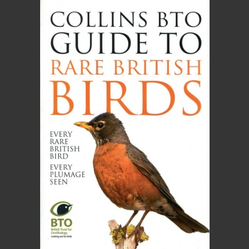 Collins BTO guide to rare British Birds (Sterry, P. 2015)