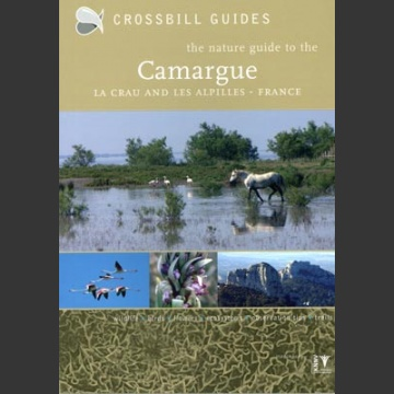 Nature guide to the Camargue France (Crossbill Guides 2007)