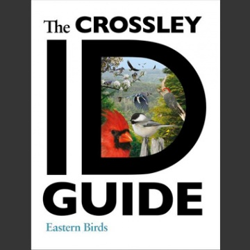 Crossley ID Guide, Eastern Birds (Crossley, R. 2011)