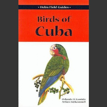 Field Guide to Birds of Cuba (Garrido, O. ym. 2000)