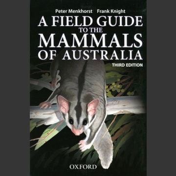Field Guide to Mammals of Australia (Menkhorst, P. ym. 2013)