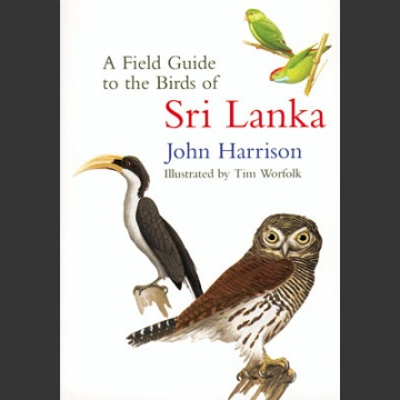 Field Guide to the Birds of Sri Lanka (Harrison, J. 1999)