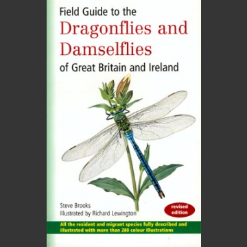 Field Guide to Dragonflies and Damselflies of Great Britain (Brooks, S. 2002)