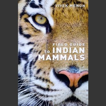Field guide to Indian mammals (Menon, V. 2009)