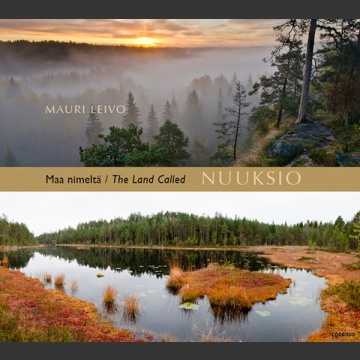 Maa nimeltä Nuuksio – The Land Called Nuuksio