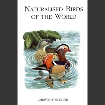 Naturalised Birds of the World (Lever, C. 2005)