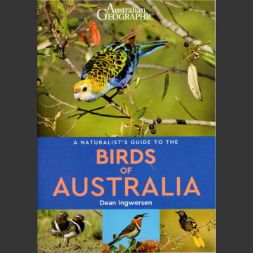 Naturalist's Guide to Birds of Australia (Ingwersen, D. 2017)