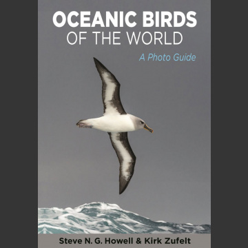 Oceanic Birds of the World, A Photo Guide (Howell, S. N. G. ym. 2019)