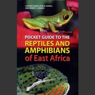 Pocket guide to Reptiles and Amphibians of Eas Africa (Spawls, ym. 2006)