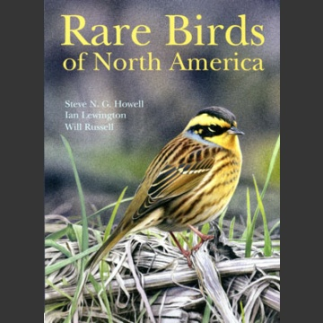 Rare Birds of North America (Howell, S.N.G. ym. 2014)