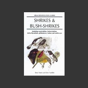 Shrikes and bush-shrikes (Harris, T. 2000)