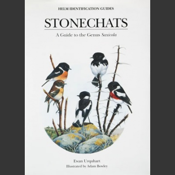 Stonechats; A Guide to the Genus <I>Saxicola</I> (Urquhart, E. 2002)