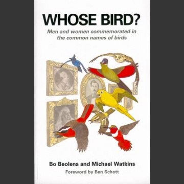 Whose Bird? (Beolens, B. 2003)