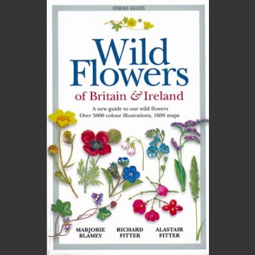 Wild Flowers of Britain & Irelands  (Blamey, M. 2003)
