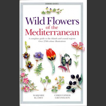 Wild Flowers of the Mediterranean (Blamey, M. 2004)