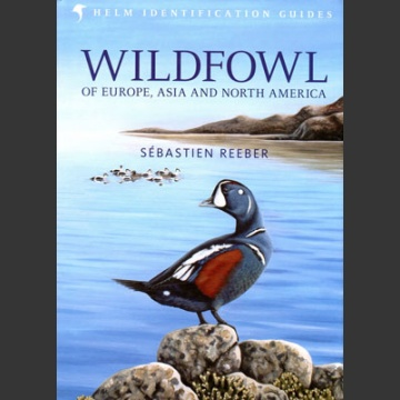 Wildfowl of Europe, Asia and North America (Reeber, S. 2015)