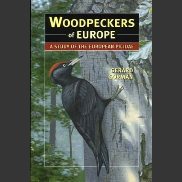 Woodpeckers of Europe (Gorman, G. 2004)