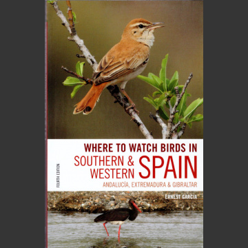 Where to watch birds in Southern & Western Spain 4. painos (Garcia, E. 2019)