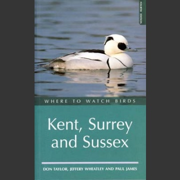 Where to Watch Birds in Kent, Surrey, Sussex (Taylor, D. 1997)