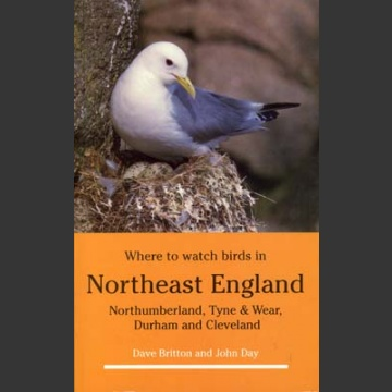 Where to Watch Birds in Northeast England (Britton, D. 1995)