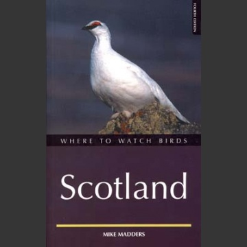 Where to Watch Birds in Scotland (Madders, M. 4.painos 2002)