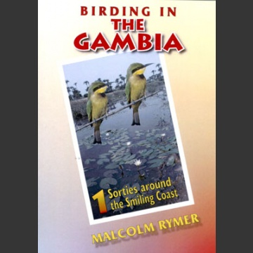 Birding in the Gambia –DVD:osa 1: Sorties around the Smiling Coast; Rymer, M.