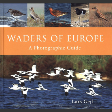 Waders of Europe, Photographic Guide ( Lars Gejl 2016 )