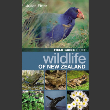 Field Guide to the Wildlife of New Zealand ( Fitter 2018 )